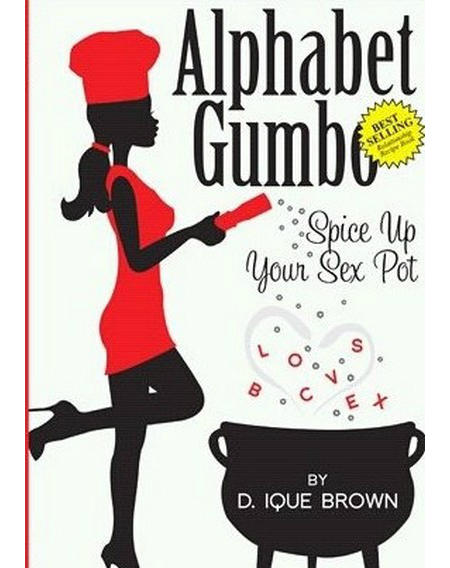 Alphabet Gumbo by D. Ique Brown